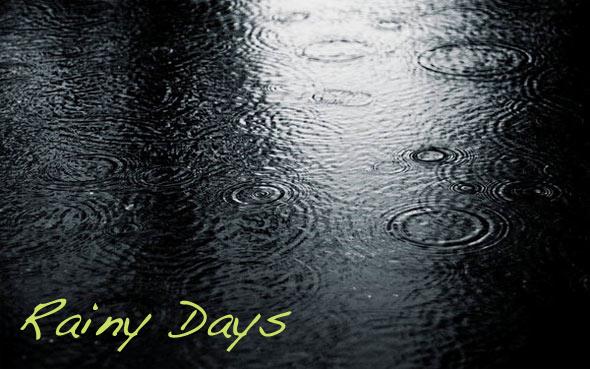 Rain, Rainy Days