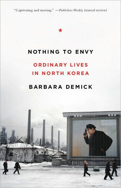 Barbara Demick, North Korea, South Korea, Communism, Propaganda, Famine, Death, Labor Camps